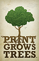 Print Grows Trees - PGAMA